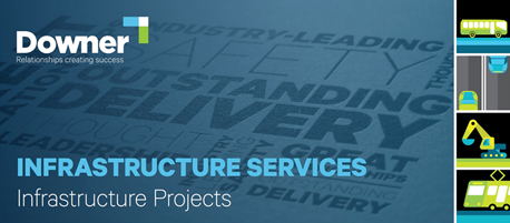 Downer | Infrastructure Services - Infrastructure Projects